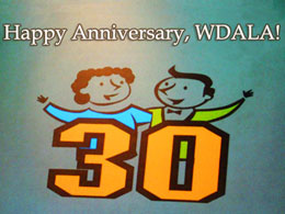 Happy Anniversary, WDALA